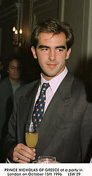 PRINCE NICHOLAS OF GREECE at a party in <br /> London on October 15th 1996.     LSW 29