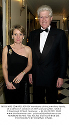 MR & MRS EDWARD ASPREY members of the jewellery family, at a dinner in London on 16th January 2001.	OKK 6