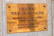 Chateau Tour Grand Faurie. Saint Emilion, Bordeaux, France