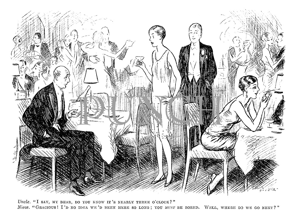 Uncle. 'I say, my dear, do you know it's nearly three o'clock?' Niece. 'Gracious! I'd no idea we'd been here so long; you must be bored. Well, where do we go next?'