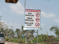Sign prohibiting bullock carts etc from the Sea Link, a new road in Mumbai.