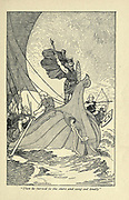 Then he turned to the shore and sang out loudly From the book ' Viking tales ' by Jennie Hall, Punlished in Chicago by Rand, McNally & co in 1902