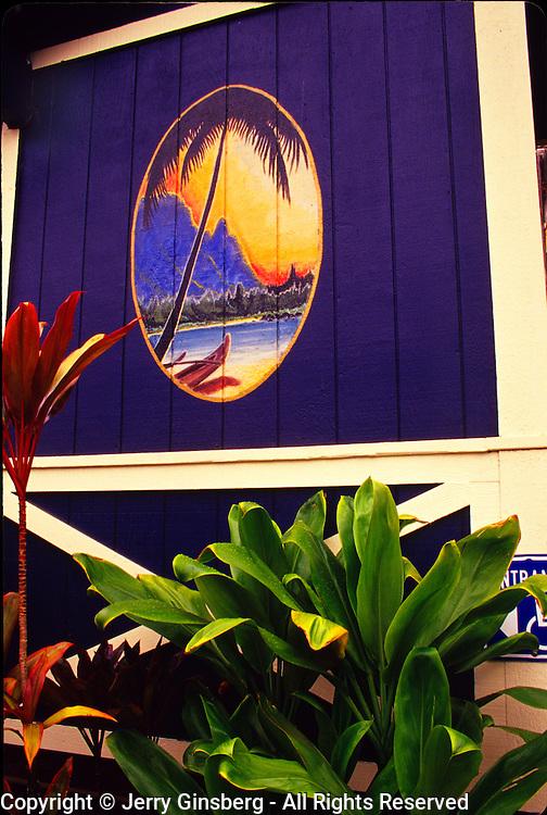 Colorful sign where tourism is big in Hanalei, Kauai, Hawaii.