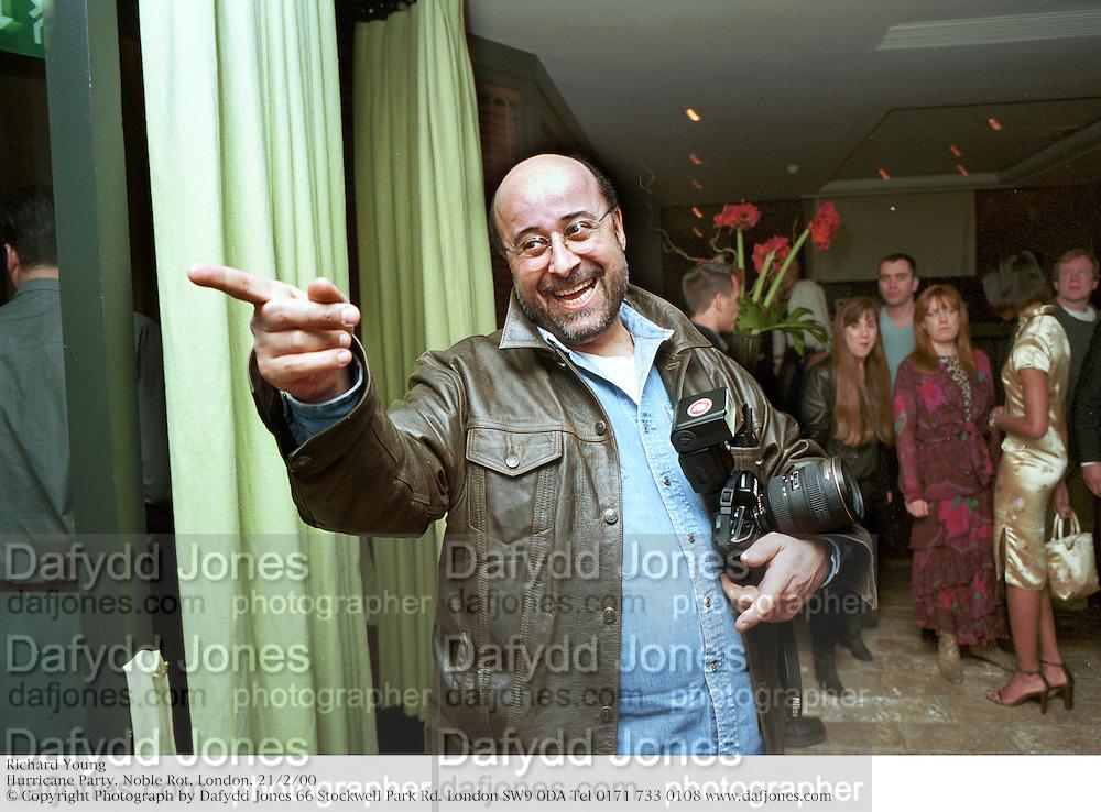 Richard Young<br />Hurricane Party. Noble Rot. London. 21/2/00<br />© Copyright Photograph by Dafydd Jones 66 Stockwell Park Rd. London SW9 0DA Tel 0171 733 0108 www.dafjones.com