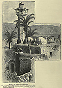 Engraving on Wood of Mosque of Tiberias from Picturesque Palestine, Sinai and Egypt by Wilson, Charles William, Sir, 1836-1905; Lane-Poole, Stanley, 1854-1931 Volume 2. Published in New York by D. Appleton in 1881-1884
