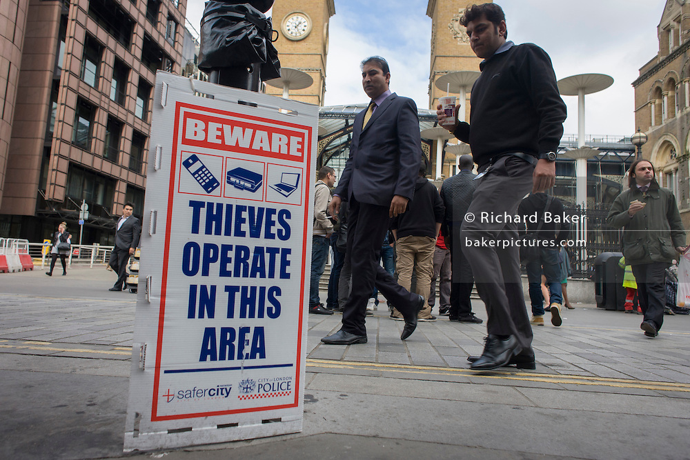 A warning by City police of thefts in the area around Liverpool Street station in the City of London.