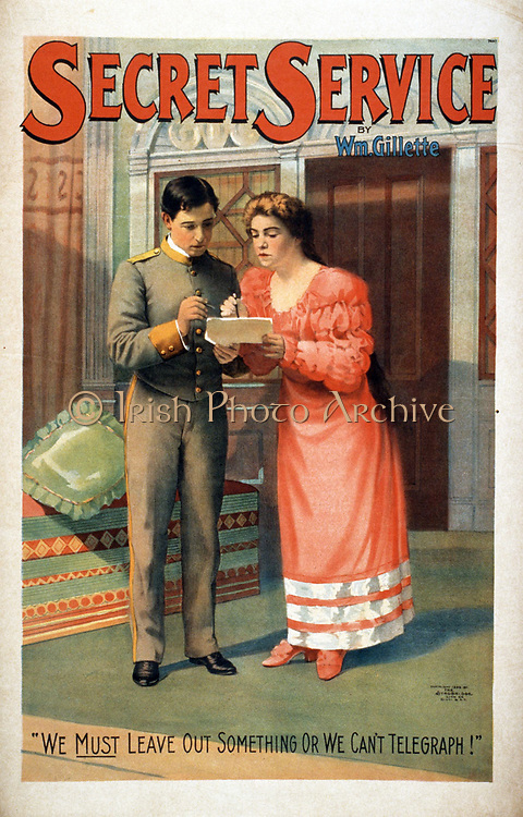 Secret service by Wm. Gillette. poster designed by William Gillette 1853-1937.  c1896. (poster) : lithograph. Caption: We must leave out something or we can't telegraph! Shows United States communications during the Civil War in the USA 1861-1865