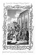 Jack Cade (d1450) English rebel of Irish extraction, leader of Kentish Rebellion during reign of Henry VI, declaring himself Lord of London. Held London for about 2 days. Killed in Sussex attempting to escape to the coast.  Copperplate engraving early 19th century.