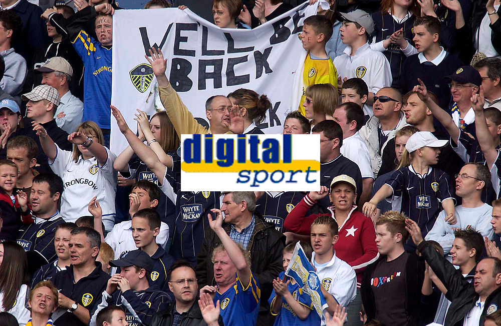 Photo. Glyn Thomas.<br /> Digitalsport<br /> NORWAY ONLY<br /> <br /> Leeds United v Charlton Athletic. <br /> FA Barclaycard Premiership. 08/05/2004.<br /> Leeds are confident they'll be back in the Premiership soon.