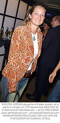 MISS ZOE JORDAN daughter of Eddie Jordan, at a party in London on 17th September 2002.	PDG 42