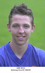 ADIE BELL KETTERING TOWN FC 2004