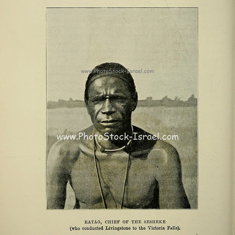 Ratao, Chief of the Sesheke [Livingstone's guide to the Victoria Falls] From the book ' Missionary travels and researches in South Africa ' by Livingstone, David, 1813-1873; Arnot, Fred. S. (Frederick Stanley), 1858-1914; Published in London by J. Murray in 1899