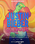 "October 08, 2021 - WORLDWIDE: Prime Video's ""Justin Bieber Our World"" Amazon Original Movie"
