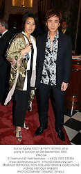 Social figures ANDY & PATTY WONG, at a party in London on 3rd September 2003.<br /> PMC 64