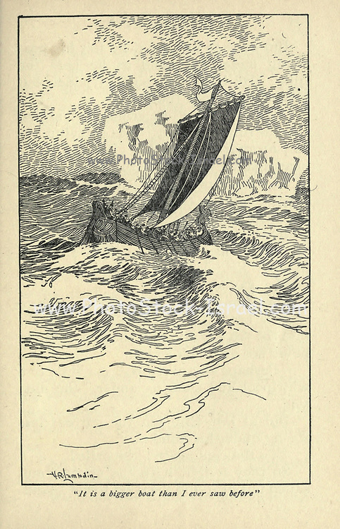 It is a bigger boat than I ever saw before From the book ' Viking tales ' by Jennie Hall, Punlished in Chicago by Rand, McNally & co in 1902