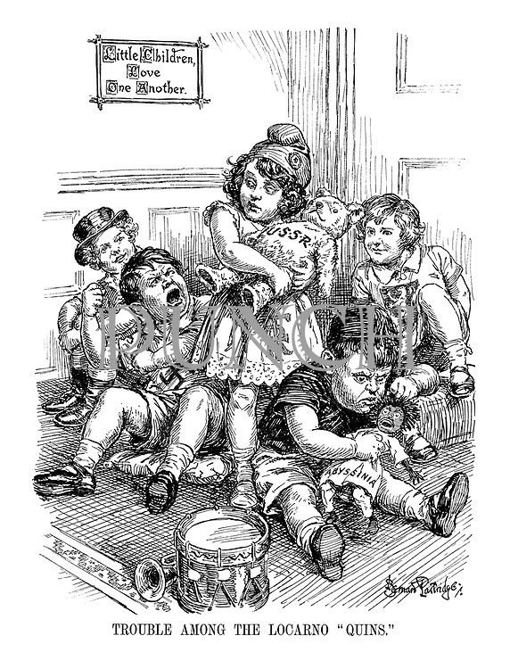 """Trouble Among the Locarno """"Quins"""". (France holds onto her Russian bear as Germany feels snubbed and Italy pulls the hair of his Abyssinian doll. Britain and Belgium look on infront of a notice 'Little Children, Love One Another.')"""