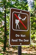 Do not feed deer sign, Yosemite National Park, California USA