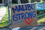 Malibu Strong sign outside of support center in POint Dume. The Woolsey wildfire started on November 8, 2018 and has burned over 98,000 acres of land, destroyed an estimated 1,100 structures and killed 3 people in Los Angeles and Ventura counties and the especially hard hit area of Malibu. California, USA