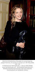 MARTHA FIENNES she is the sister of actors Ralph & Joseph Fiennes, at a party in London on 13th May 2002.OZY 100