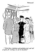 """""""Third floor — hardware and gardening tools and tail of queue for stockings on sale in basement."""""""