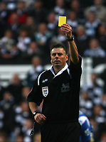 Photo: Andrew Unwin.<br /> Newcastle United v Portsmouth. The Barclays Premiership. 26/11/2006.<br /> The referee, Mark Halsey.