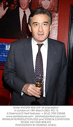 Writer ANTONY BEEVOR  at a reception in London on 18th March 2003.PIC 12