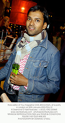 Style editor of You magazine CARL BRAGANZA, at a party in London on 30th January 2003.PGU 31