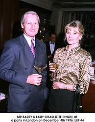 MR BARRY & LADY CHARLOTTE DINAN, at a party in London on December 4th 1996.LUF 44