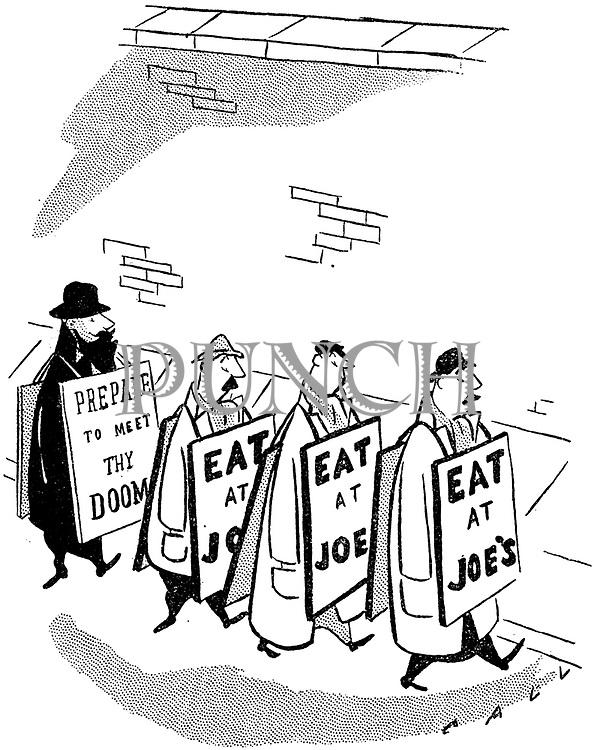 (Four sandwich board men: One 'Prepare to meet thy doom' and three 'Eat at Joe's')