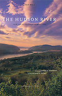 """""""The Hudson River, From Tear of the Clouds to Manhattan"""", by Jake Rajs, introduction by Joan K. Davidson"""