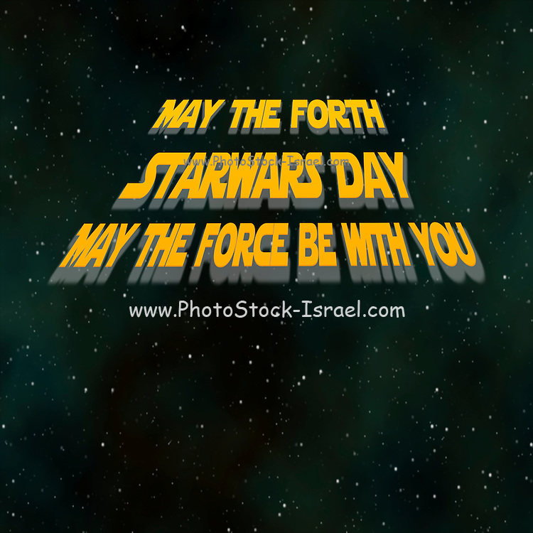 Famous humourous quotes series: May The force be with you starwars Or may the forth as star wars day