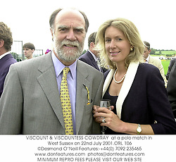 VISCOUNT & VISCOUNTESS COWDRAY  at a polo match in West Sussex on 22nd July 2001.	ORL 106