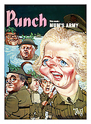 Punch Front Cover, 6th October 1976 showing Conservative Party leader Margaret Thatcher and cabinet members including Willie Whitelaw ready for combat on the Home Front, as 'Mum's Army', in a spoof of the comedy series Dad's Army