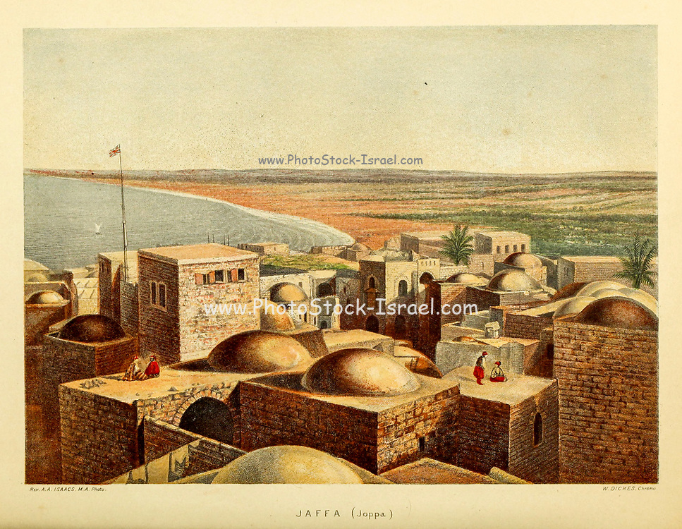 Jaffa (Joppa) cityscape from the book Scenes in the East : consisting of twelve coloured photographic views of places mentioned in the Bible, with descriptive letter-press. By Tristram, H. B. (Henry Baker), 1822-1906; Published by the Society for Promoting Christian Knowledge (Great Britain) in London in 1872
