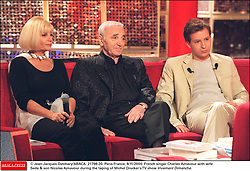 © Jean-Jacques Datchary/ABACA. 21798-20. Paris-France, 8/11/2000. French singer Charles Aznavour with Seda and his son Nicolas Aznavour during the taping of Michel Drucker's TV show Vivement Dimanche.