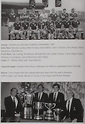 top:Galway-All-Ireland Hurling Champions 1987. Back Row: Brendan Lynskey, Pete Finnerty, Steve Mahon, John Commins, Tony Keady, Martin Naughton, Olly Kilkenny. Front Row: Joe Cooney, Pat Malone, Michael McGrath, Sylvie Linnane, Conor Hayes (capt), Anthony Cunningham, Gerry McInerney, Eanna Ryan. Insets: P J Molloy, Noel Lane, Tony Kilkenny. .Below: Conor Hayes with the Galway backroom team and the year's silverware. (Left to right) Cyril Farrell, Bernie O'Connor, Conor Hayes and Phelim Murphy.