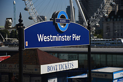 September 1, 2017 - London, England, United Kingdom - Westminster Pier panel is seen against the backdrop of the  London Eye, london on September 1, 2017. (Credit Image: © Alberto Pezzali/NurPhoto via ZUMA Press)