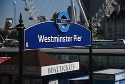 September 1, 2017 - London, England, United Kingdom - Westminster Pier panel is seen against the backdrop of the  London Eye, london on September 1, 2017. (Credit Image: © Alberto Pezzali/NurPhoto via ZUMA Press)