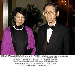 H.E.MR SADA YUKI HAYASHI and MRS HAYASHI, he is the Japanese Ambassador, at a dinner in London on 16th January 2001.OKK 3