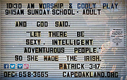 Humourous church sign in Oakland, California for St Patrick's Day.