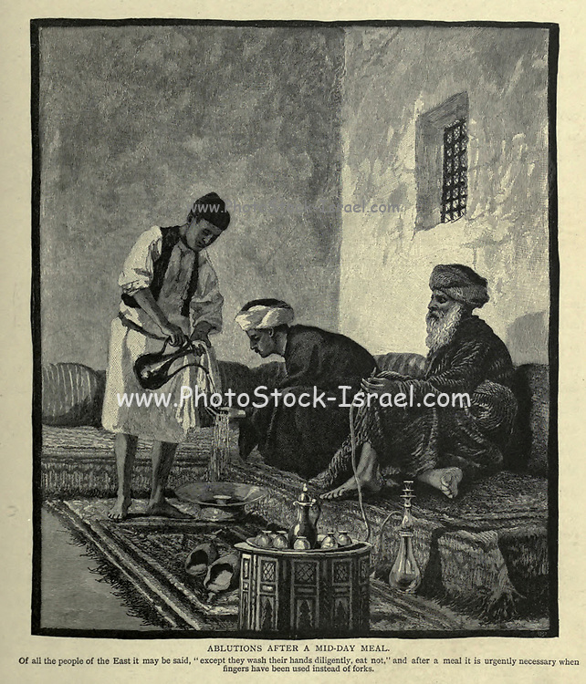 """ABLUTIONS AFTER A MID-DAY MEAL.<br /> Of all the people of the East it may be said, """" except they wash their hands diligently, eat not,"""" and after a meal it is urgently necessary when<br /> fingers have been used instead of forks. Wood engraving of from 'Picturesque Palestine, Sinai and Egypt' by Wilson, Charles William, Sir, 1836-1905; Lane-Poole, Stanley, 1854-1931 Volume 3. Published in by J. S. Virtue and Co 1883"""