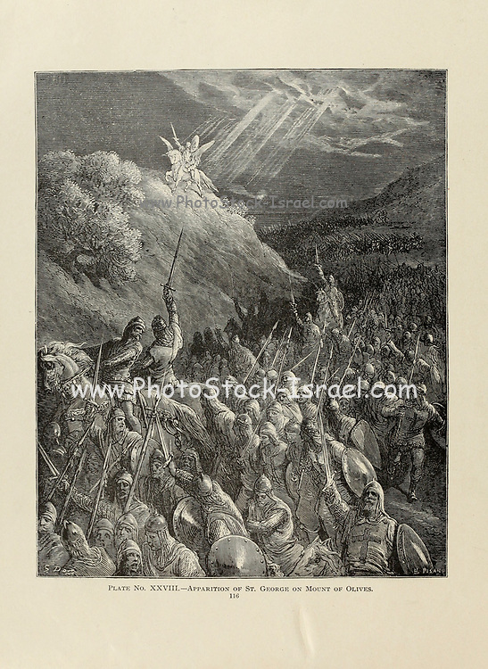 Apparition of St. George on Mount of Olives Plate XXVIII from the book Story of the crusades. with a magnificent gallery of one hundred full-page engravings by the world-renowned artist, Gustave Doré [Gustave Dore] by Boyd, James P. (James Penny), 1836-1910. Published in Philadelphia 1892