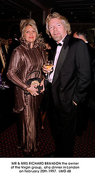 MR & MRS RICHARD BRANSON the owner of the Virgin group,  at a dinner in London on February 20th 1997. LWO 48