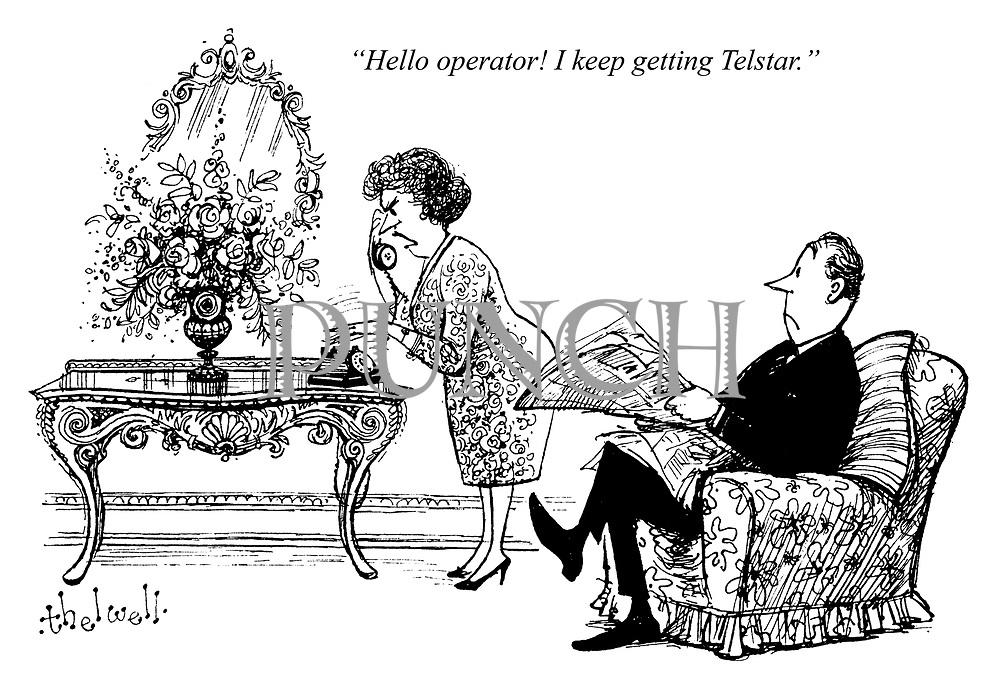 """Hello operator! I keep getting Telstar."""
