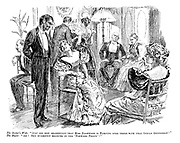 """The Rector's Wife. """"Just see how shamefully that Miss Dashwood is flirting over there with that Indian gentleman!"""" The Major. """"Ah! She evidently believes in the 'forward policy'!"""""""