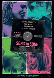 RELEASE DATE: March 17, 2017 TITLE: Song To Song STUDIO: Broad Green Pictures DIRECTOR: Terrence Malick PLOT: Two intersecting love triangles. Obsession and betrayal set against the music scene in Austin, Texas. STARRING: Poster Art. (Credit Image: ? Broad Green Pictures/Entertainment Pictures/ZUMAPRESS.com)