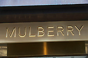 Sign for high end fashion and exclusive brand Mulberry.