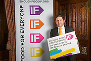Duncan Hames MP supporting the Enough Food for Everyone?IF campaign. .MP's and Peers attended the parliamentary launch of the IF campaign in the State Rooms of Speakers House, Palace of Westminster. London, UK.