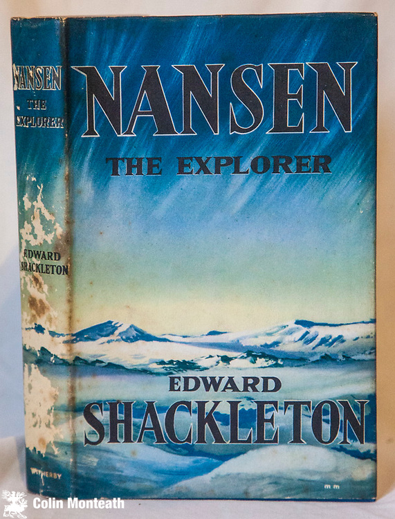 NANSEN - the explorer , Edward Shackleton, Whitherby, London, 1959, 1st Uk edn., 200 page hardback, jacket has insect damage to spine - excellent illustrations & map, biography of Arctic explorer Fridjof Nansen