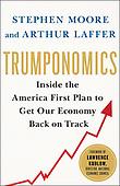 "October 30, 2018 - WORLDWIDE: Arthur Laffer and Stephen Moore ""Trumponomics"" Book Release"